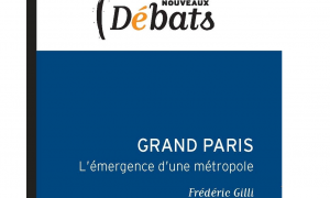 grand-paris-emergence-d-une-metropole